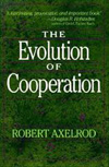 Robert Axelrod Evolution of Cooperation