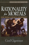 Gerd Gigerenzer - Rationality for Mortals