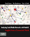 Hansen, Schneiderman, Smith - Analyzing Social Networks with NodeXL